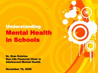Understanding  Mental Health  in Schools
