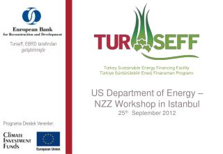US Department of Energy – NZZ Workshop in Istanbul 25 th   September 2012