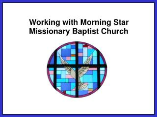 Working with Morning Star Missionary Baptist Church
