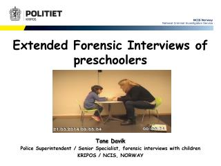 Extended Forensic Interviews of preschoolers