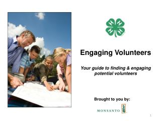 Engaging Volunteers Your guide to finding & engaging potential volunteers