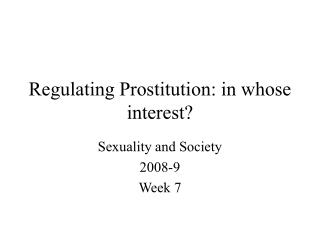 Regulating Prostitution: in whose interest?