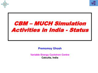 CBM – MUCH Simulation Activities in India - Status