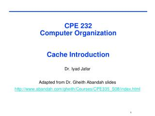 CPE 232  Computer Organization  Cache Introduction