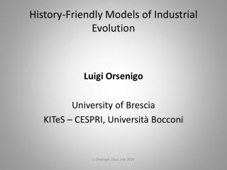 History-Friendly Models of Industrial Evolution