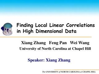 Finding Local Linear Correlations in High Dimensional Data