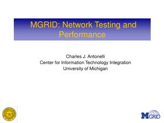 MGRID: Network Testing and Performance
