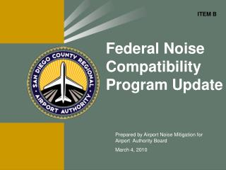 Federal Noise Compatibility Program Update