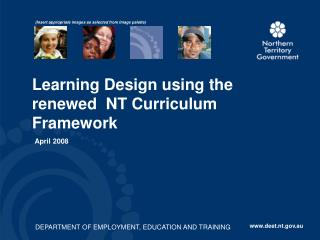 Learning Design using the renewed  NT Curriculum Framework