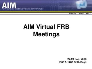 AIM Virtual FRB Meetings