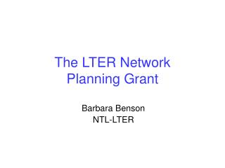The LTER Network  Planning Grant