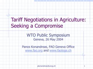 Tariff Negotiations  i n Agriculture: Seeking  a  Compromise