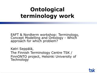 Ontological terminology work