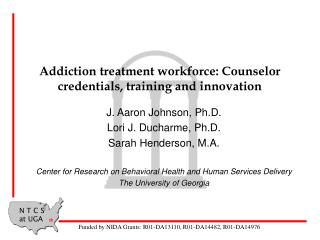 Addiction treatment workforce: Counselor credentials, training and innovation
