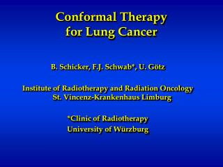 Conformal Therapy  for Lung Cancer