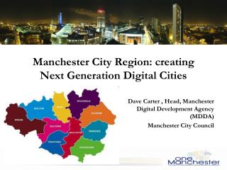 Manchester City Region: creating Next Generation Digital Cities