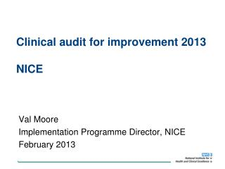 Clinical audit for improvement 2013 NICE