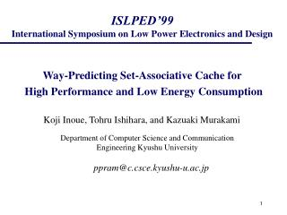 ISLPED'99 International Symposium on Low Power Electronics and Design