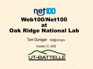 Web100/Net100 at Oak Ridge National Lab