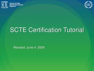 SCTE Certification Tutorial