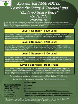 "Sponsor the ASSE PDC on ""Passion for Safety & Training"" and ""Confined Space Entry"" May 11, 2011 Manheim, PA"