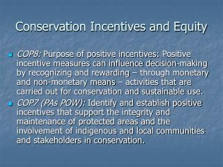 Conservation Incentives and Equity