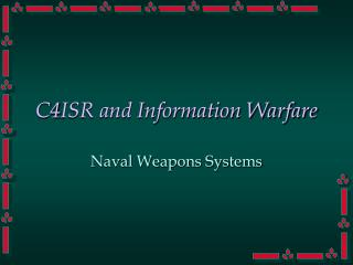 C4ISR and Information Warfare