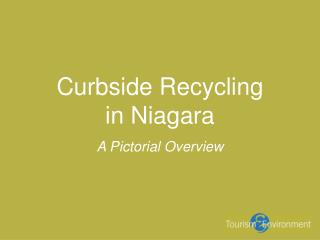 Curbside Recycling  in Niagara