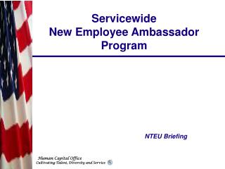 Servicewide  New Employee Ambassador Program