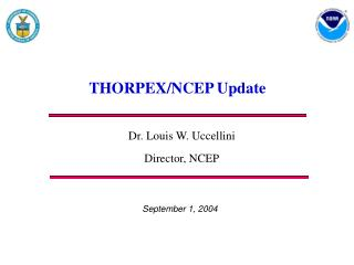 THORPEX/NCEP Update