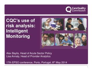 CQC's use of risk analysis: Intelligent Monitoring