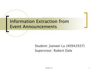 Information Extraction from  Event Announcements