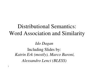 Distributional Semantics: Word Association and Similarity