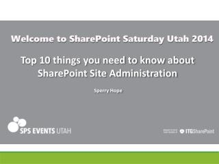Top 10 things you need to know about SharePoint Site Administration