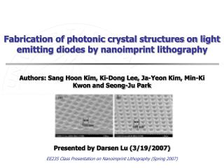 Fabrication of photonic crystal structures on light emitting diodes by nanoimprint lithography