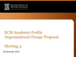 ECM Academic Profile Organisational Change Proposal Meeting 3