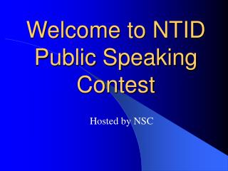 Welcome to NTID Public Speaking Contest