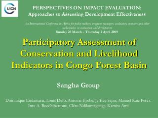 Participatory Assessment of Conservation and Livelihood  Indicators in Congo Forest Basin