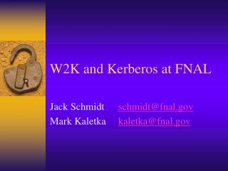 W2K and Kerberos at FNAL