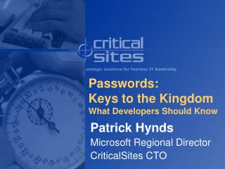 Passwords:  Keys to the Kingdom What Developers Should Know