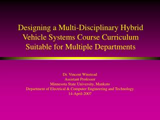 Designing a Multi-Disciplinary Hybrid Vehicle Systems Course Curriculum Suitable for Multiple Departments