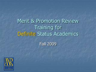 Merit & Promotion Review  Training for  Definite  Status Academics
