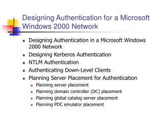Designing Authentication for a Microsoft Windows 2000 Network