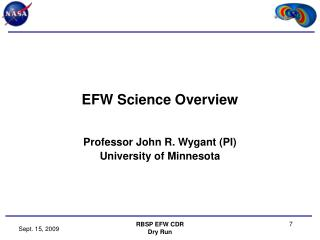 EFW Science Overview