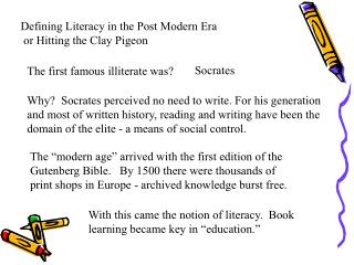 Defining Literacy in the Post Modern Era   or Hitting the Clay Pigeon