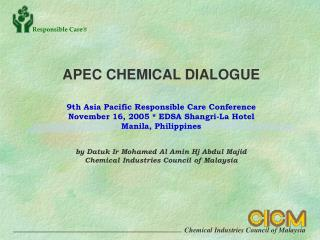 APEC CHEMICAL DIALOGUE 9th Asia Pacific Responsible Care Conference