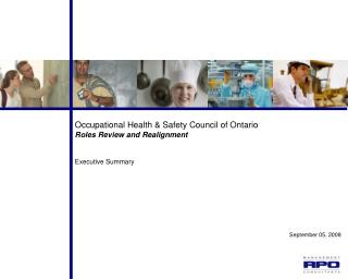 Occupational Health & Safety Council of Ontario Roles Review and Realignment