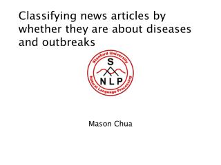 Classifying news articles by whether they are about diseases and outbreaks