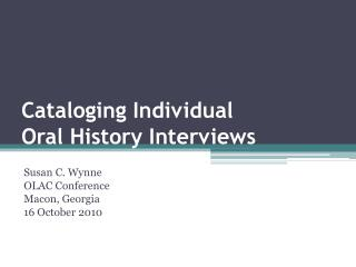 Cataloging Individual  Oral History Interviews