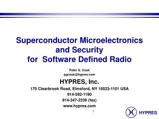 Superconductor Microelectronics and Security for  Software Defined Radio